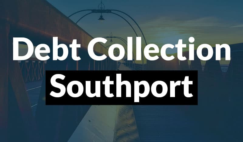 Debt Collection Southport